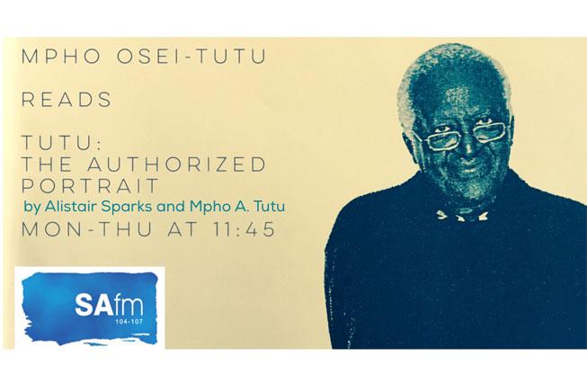 Tutu Book read on SAFM featuring Mpho Osei Tutu